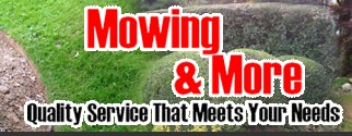 MOWING & MORE