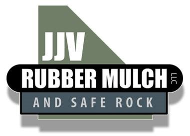 JJV Rubber Mulch and Safe Rock LLC