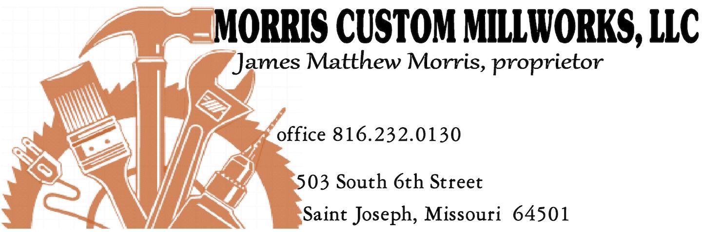Morris Custom Millworks, LLC