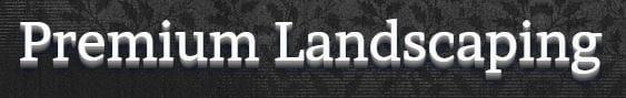 Premium Lawn & Landscaping
