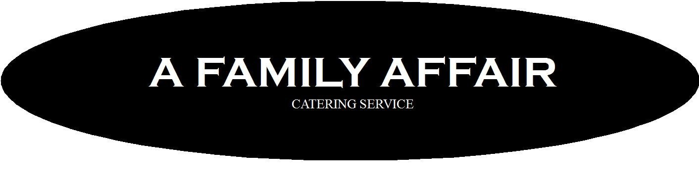 A Family Affair Catering Service