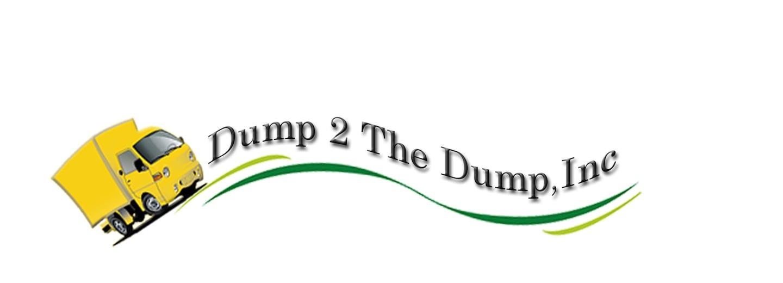 Dump 2 The Dump, Inc