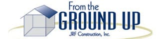 From the Ground Up JRF Contruction