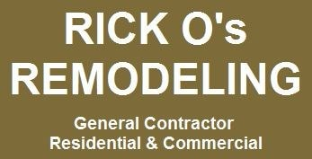 Rick O's Construction & Remodeling