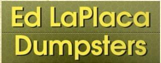 Ed LaPlaca Dumpsters