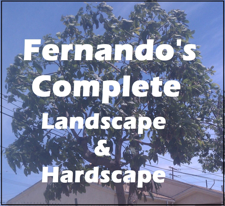 Fernando's Complete Landscape & Hardscape