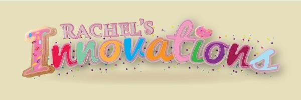 Rachel's Innovations