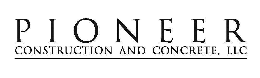 Pioneer Construction & Concrete LLC