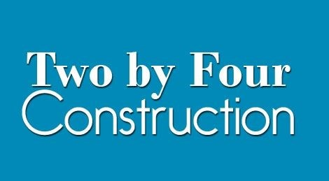 Two By Four Construction LLC