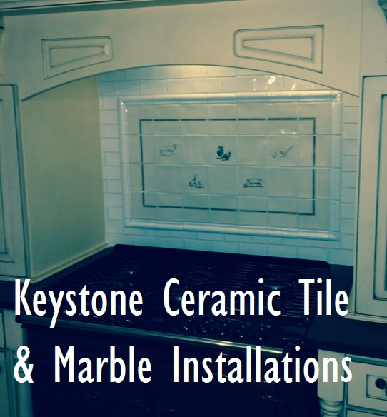 Keystone Ceramic Tile and Marble Installations