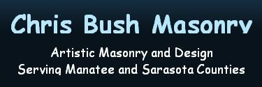 Chris Bush & Sons Masonry, Landscaping, Pavers