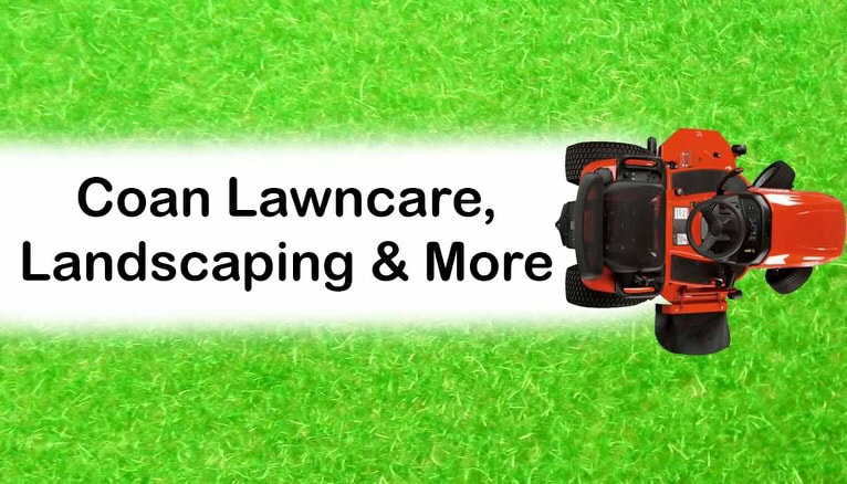 Coan Lawncare, Landscaping, & More!