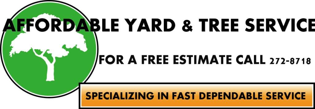 Affordable Yard & Tree Service LLC