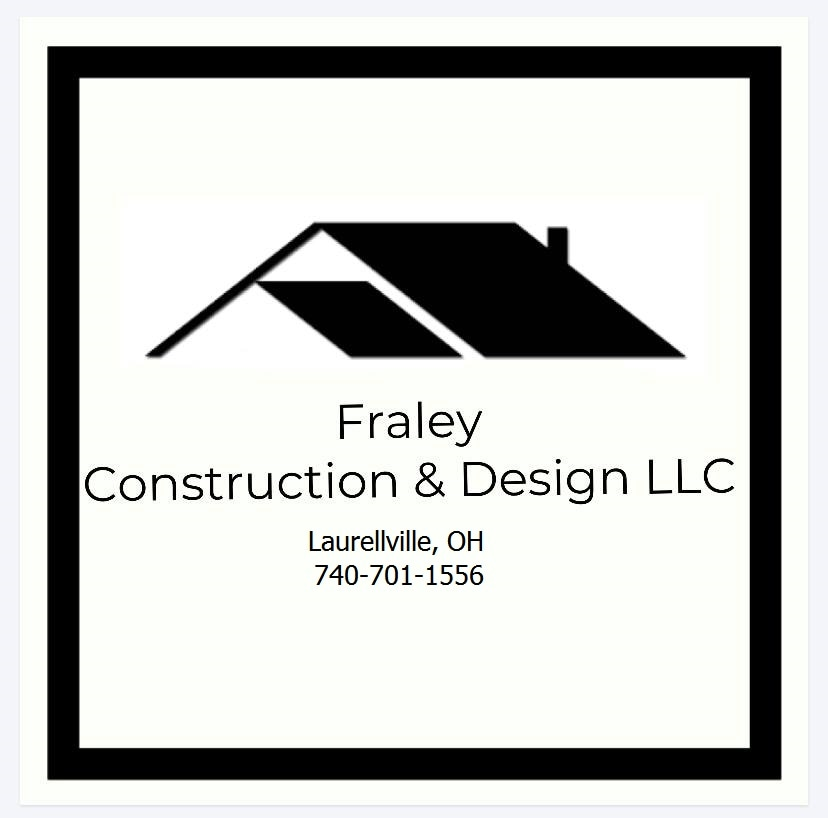 Fraley Construction and Design