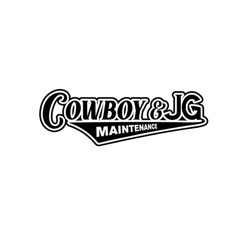 Cowboy & JG Maintenance