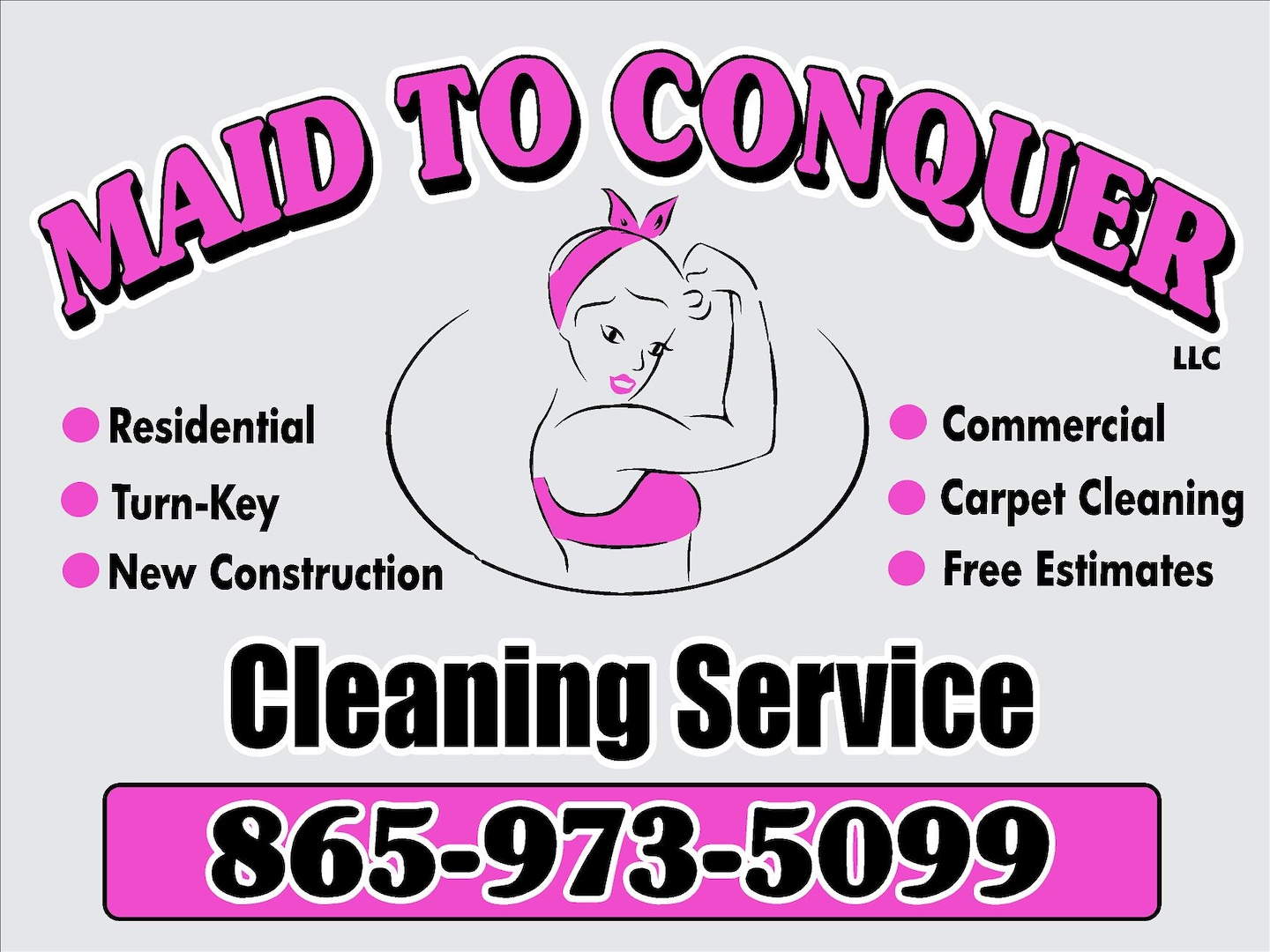 Maid to Conquer, LLC