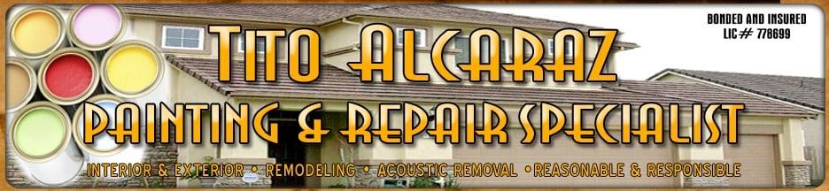 Tito Alcaraz Painting & Repair Specialist