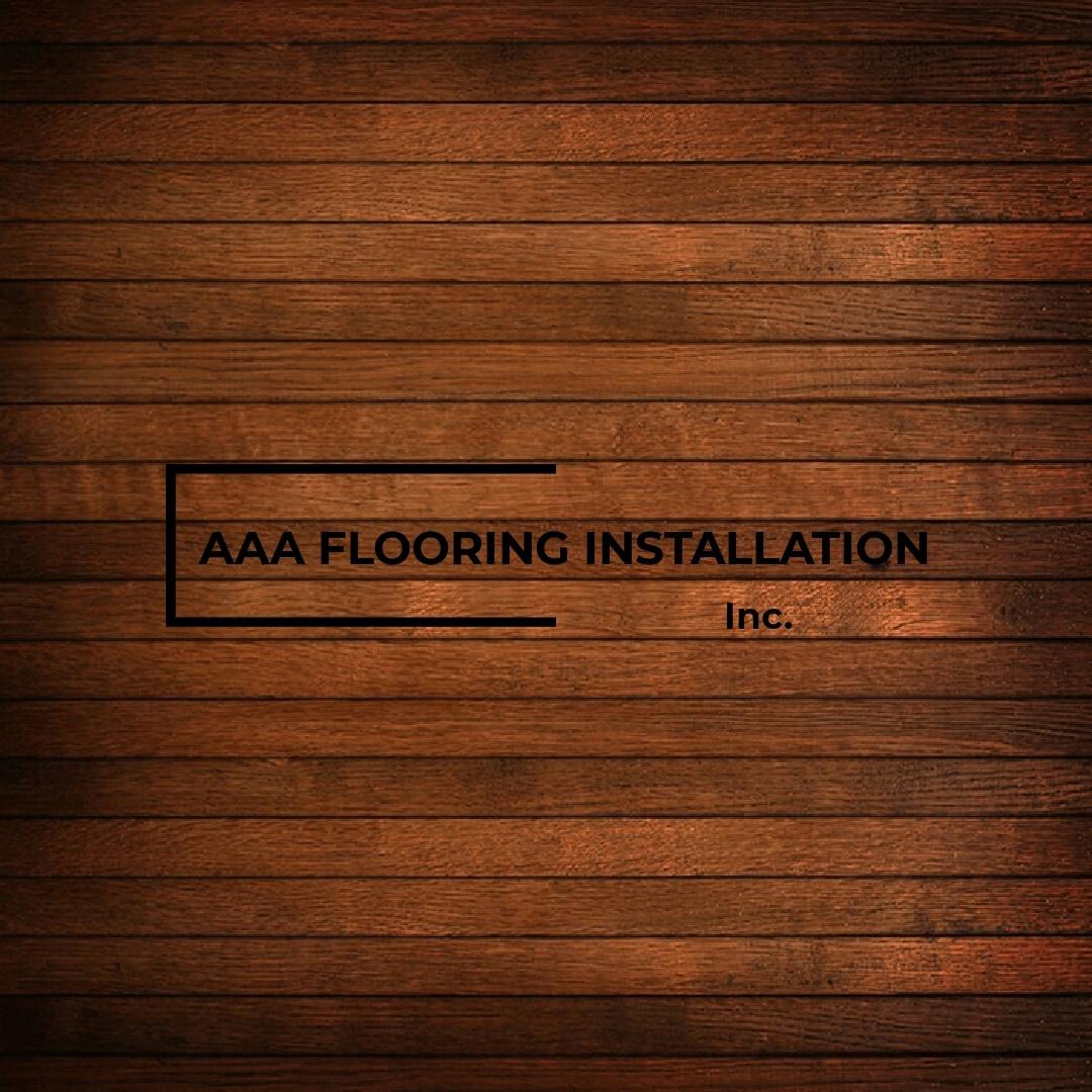 AAA FLOORING INSTALLATIONS inc