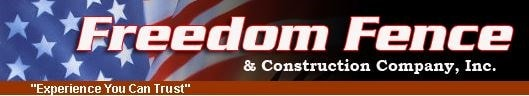 Freedom Fence & Construction Co Inc