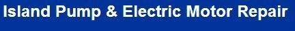 Island Pump & Electric Motor Repair