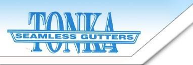 Tonka Seamless Gutters Inc