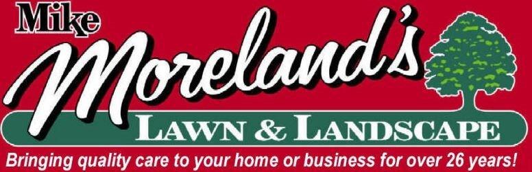 Mike Moreland's Lawn & Landscape, Inc.
