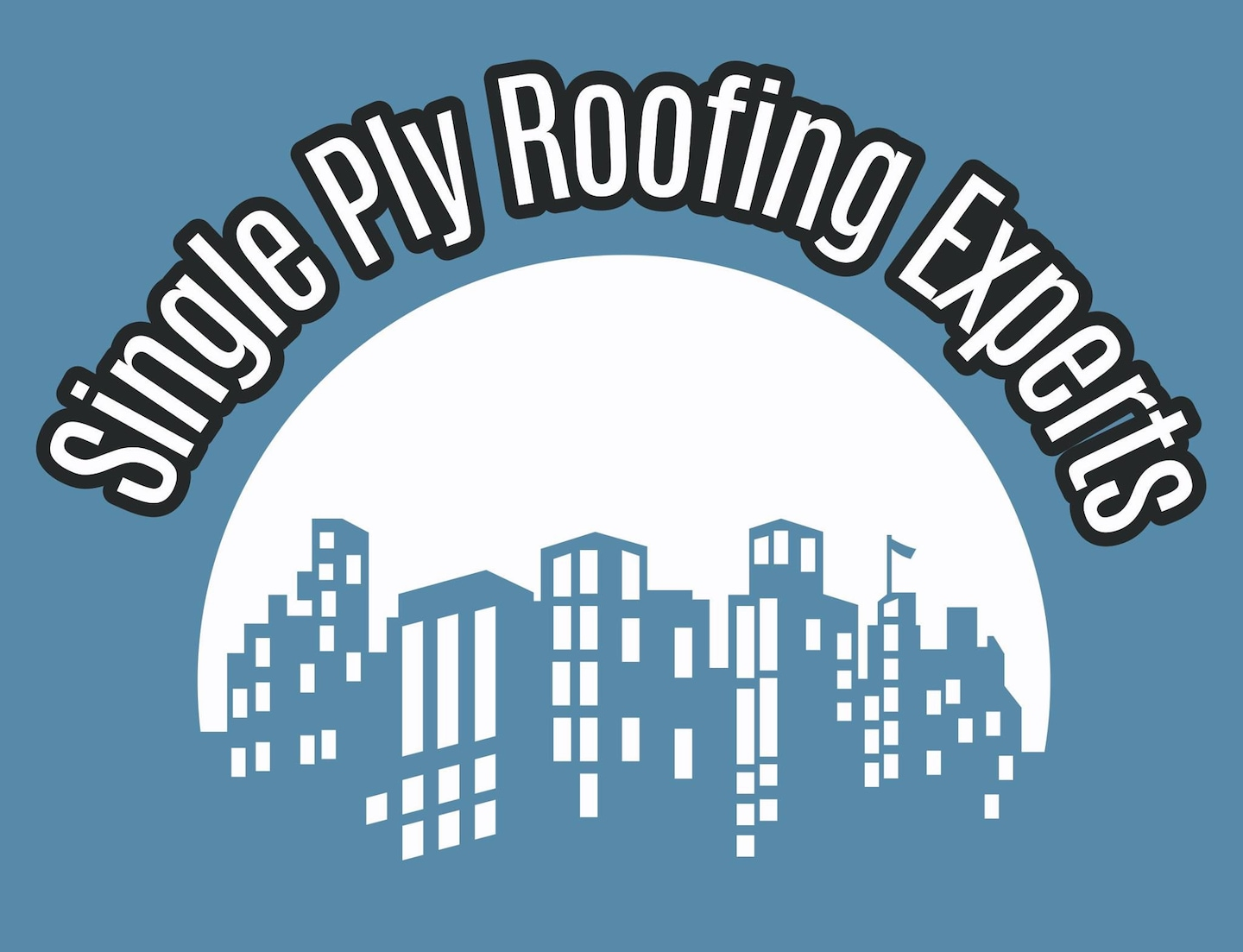 SINGLE-PLY ROOFING EXPERTS