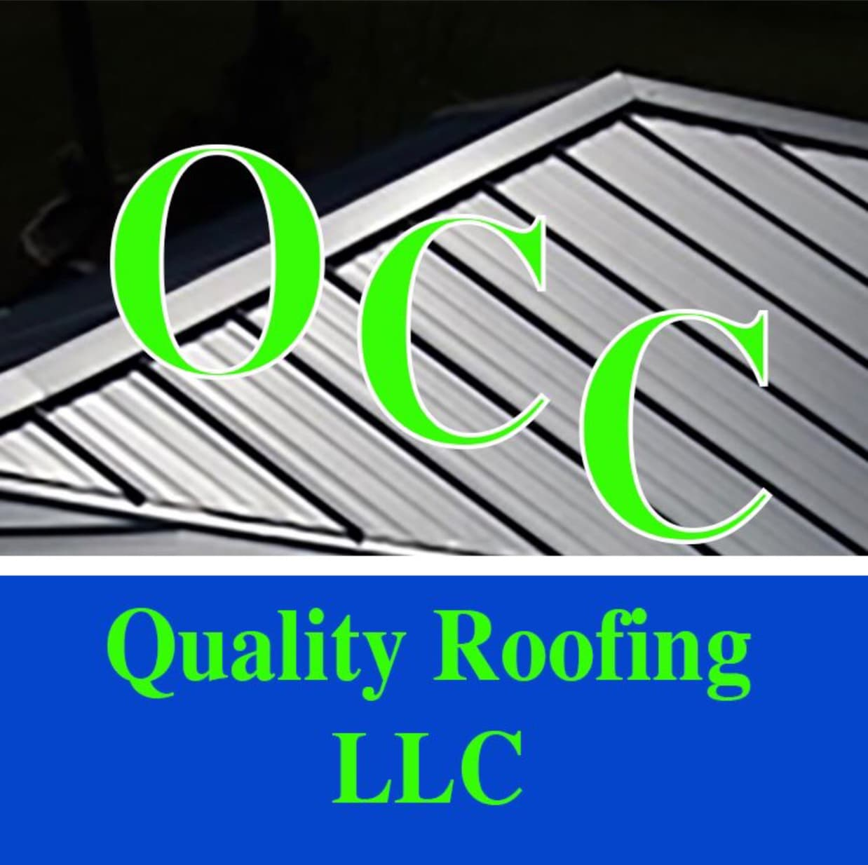 OCC Quality Roofing LLC