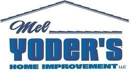 Mel Yoder Home Improvement LLC