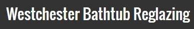 Westchester Bathtub Re-Glazing & Refinishing