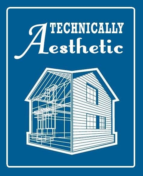 Technically Aesthetic General Contractors