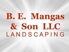 B.E. Mangas & Son LLC - Landscaping