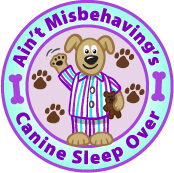 Ain't Misbehaving's Canine Sleep Over