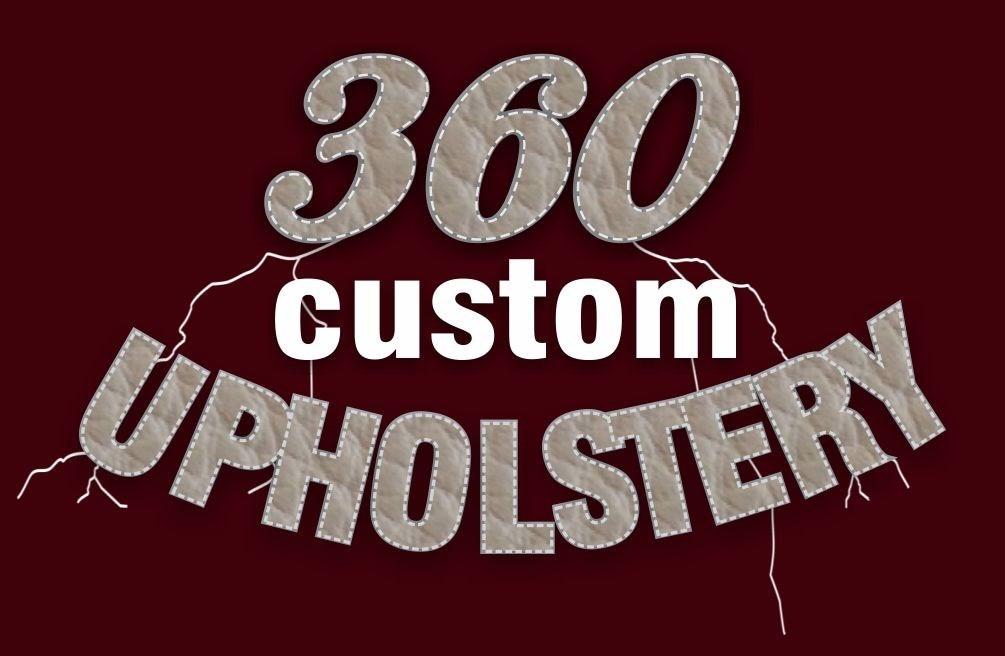 360 Custom Upholstery