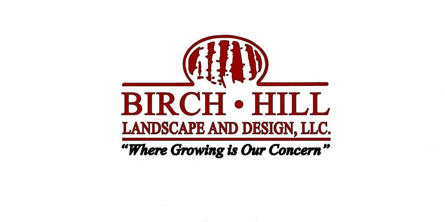 Birch Hill Landscape & Design LLC