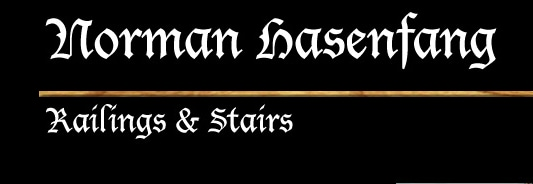NORMAN HASENFANG RAILING & STAIRS