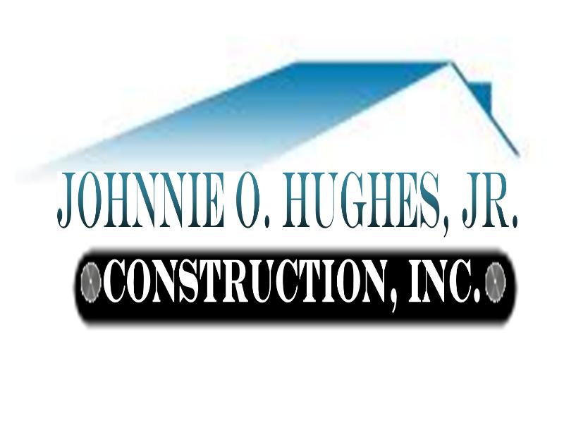 JOHNNIE O. HUGHES, JR. CONSTRUCTION INC