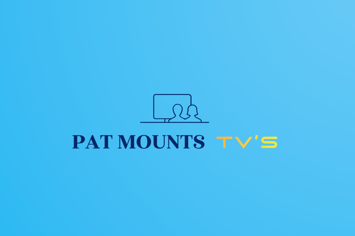 Pat Mounts TVs