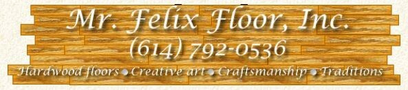 Mr. Felix Floor Inc