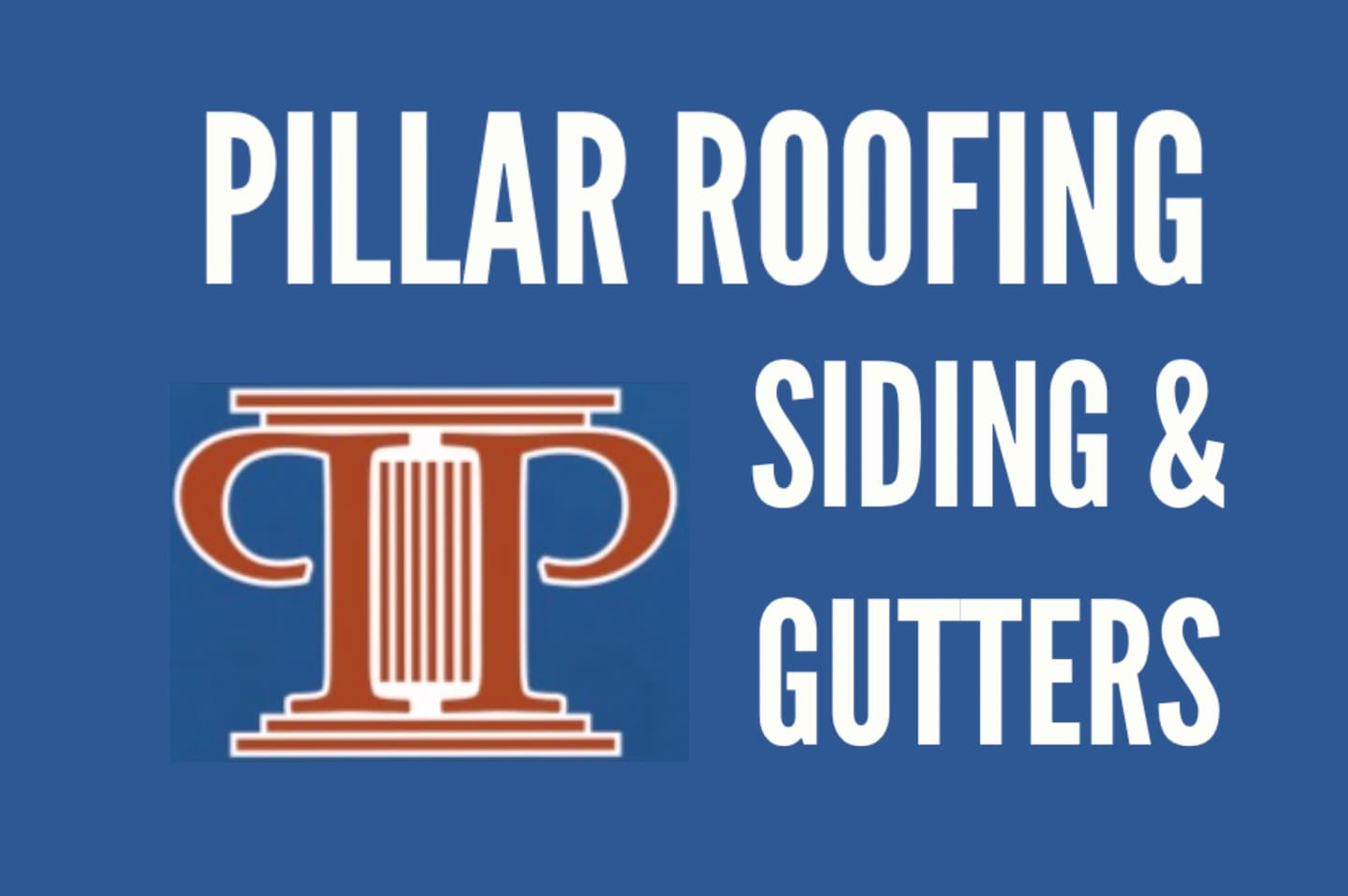 Pillar Roofing & Contracting