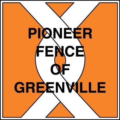 PIONEER FENCE OF GREENVILLE