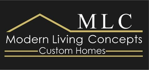 Modern Living Concepts Custom Homes