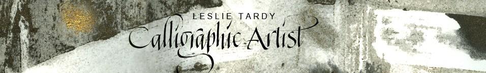 Leslie Tardy Calligrapher