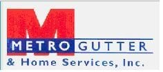 Metro Gutter And Home Services Inc