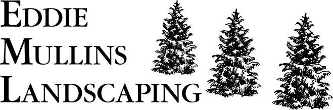 EDDIE MULLINS LANDSCAPING