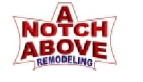 A Notch Above Remodeling Co.