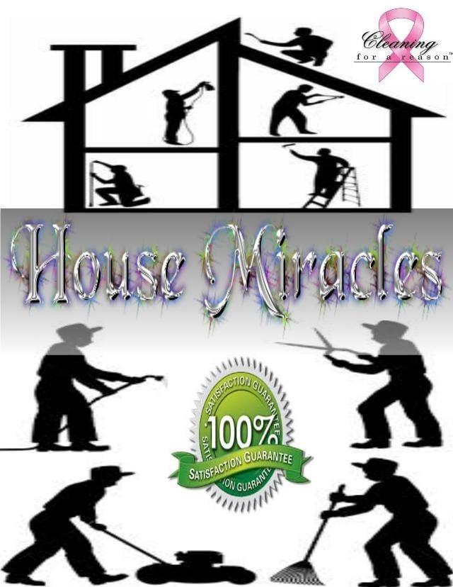 House Miracels