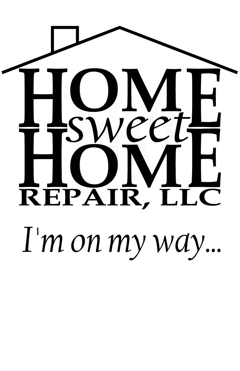 Home Sweet Home Repair, LLC