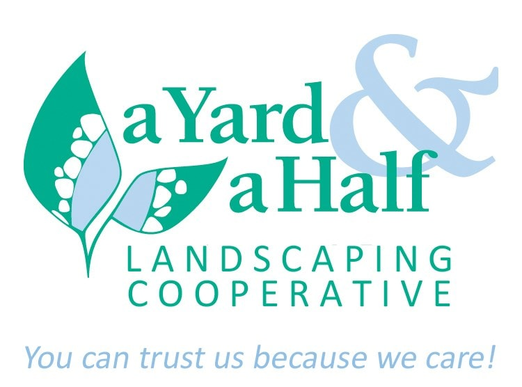 A Yard and a Half Landscaping Cooperative