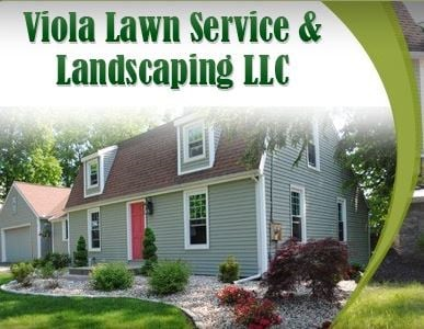 Viola Lawn Service and Landscaping LLC
